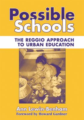 Possible Schools: The Reggio Approach to Urban Education 9780807746523