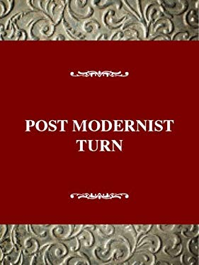Studies in the American Thought and Culture Series: Postmodernist Turn: Atc in the 1970s 9780805790641