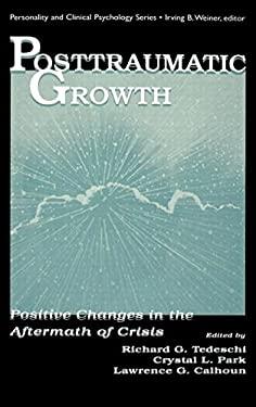 Posttraumatic Growth CL 9780805823196