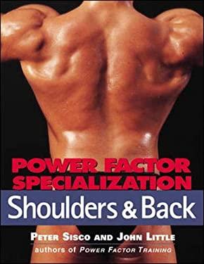 Power Factor Specialization: Shoulders & Back 9780809228287