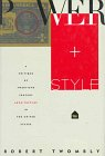 Power and Style: A Critique of Twentieth-Century Architecture in the United States 9780809078233