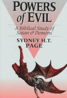 Powers of Evil: A Biblical Study of Satan and Demons 9780801071379