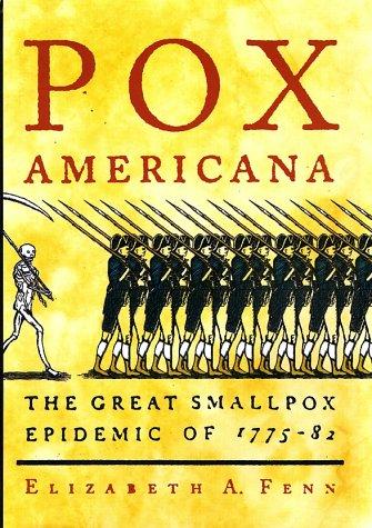 Pox Americana: The Great Smallpox Epidemic of 1775-82 9780809078202