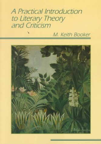 Practical Introduction to Literary Theory and Criticism