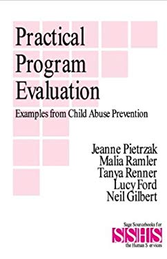 Practical Program Evaluation: Examples from Child Abuse Prevention 9780803934955