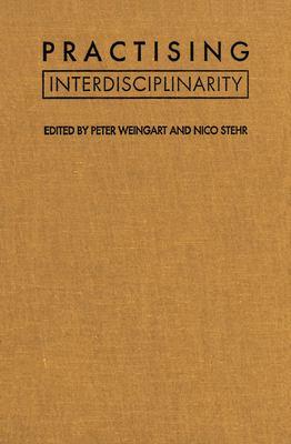 Practising Interdisciplinarity 9780802081391