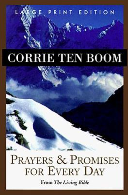Prayers & Promises for Every Day: From the Living Bible 9780802725059