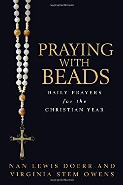 Praying with Beads: Daily Prayers for the Christian Year 9780802827272
