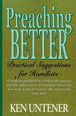 Preaching Better: Practical Suggestions for Homilists 9780809138494