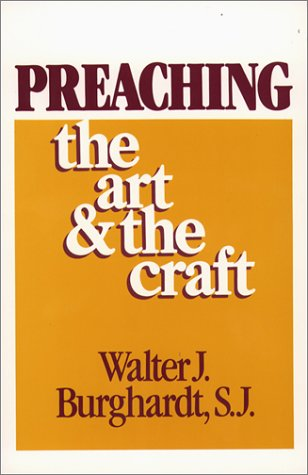 Preaching: The Art and the Craft 9780809129065