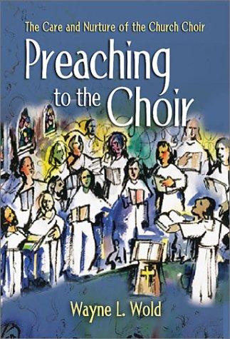 Preaching to the Choir 9780806646756