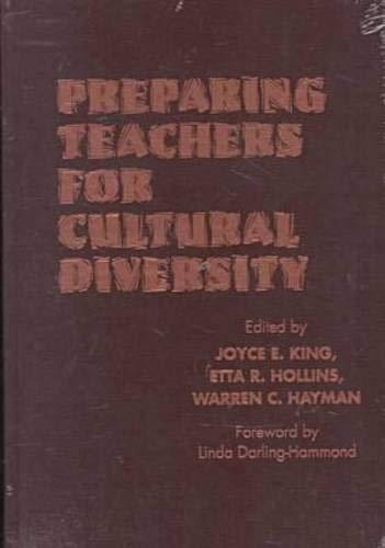 Preparing Teachers for Cultural Diversity 9780807736067