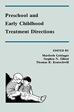 Preschool and Early Childhood Treatment Directions 9780805807578