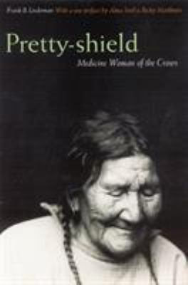 Pretty-Shield: Medicine Woman of the Crows 9780803280250