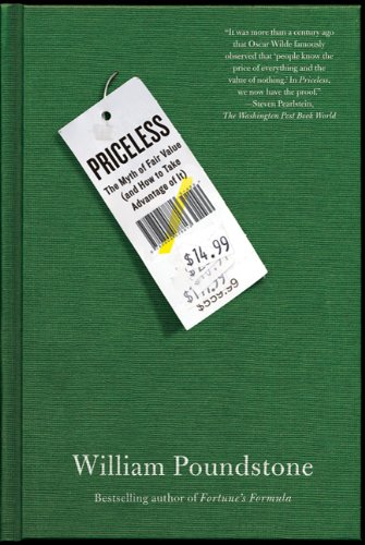 Priceless: The Myth of Fair Value (and How to Take Advantage of It) 9780809078813