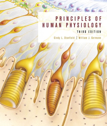 Principles of Human Physiology [With CD-ROM (Interactive Physiology)] 9780805382860