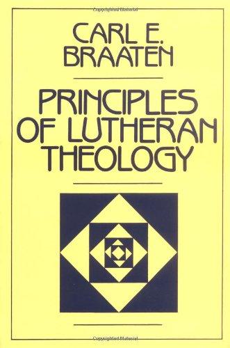 Principles of Lutheran Theolog