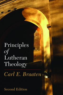 Principles of Lutheran Theology 9780800638351
