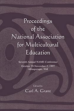 Proceedings of the National Association for Multicultural Education: Seventh Annual Name Conference 9780805834208