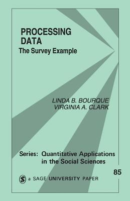 Processing Data : The Survey Example