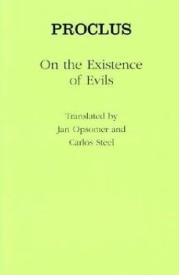 Proclus on the Existence of Evils 9780801441004