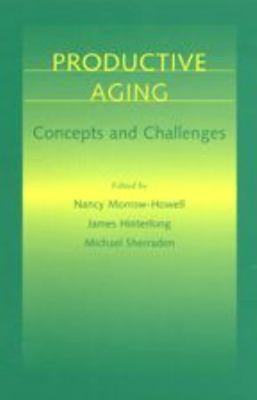 Productive Aging: Concepts and Challenges 9780801865572