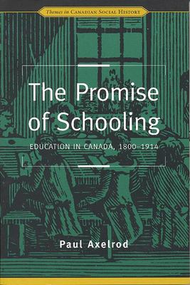 Promise of Schooling 9780802078155