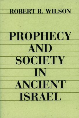 Prophecy and Society in Ancien 9780800618148
