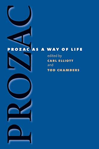 Prozac as a Way of Life 9780807828809