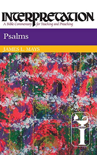 Psalms: Interpretation: A Bible Commentary for Teaching and Preaching 9780804231152