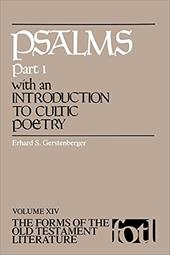 Psalms, Part 1, with an Introduction to Cultic Poetry