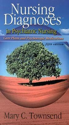Psychiatric Mental Health Nursing: Concepts of Care, 4e + Nursing Diagnoses in Psychiatric Nursing, 5e 9780803610699