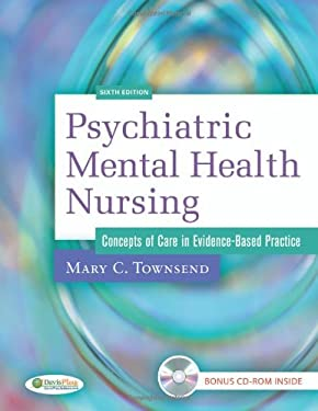 Psychiatric Mental Health Nursing: Concepts of Care in Evidence-Based Practice [With CDROM] 9780803619173