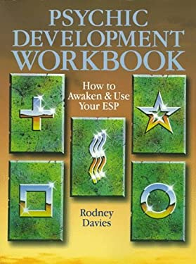 Psychic Development Workbook: How to Awaken and Use Your ESP 9780806997650