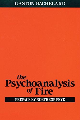 The Psychoanalysis of Fire the Psychoanalysis of Fire 9780807064610