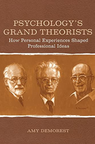 Psychology's Grand Theorists: How Personal Experiences Shaped Professional Ideas 9780805851083