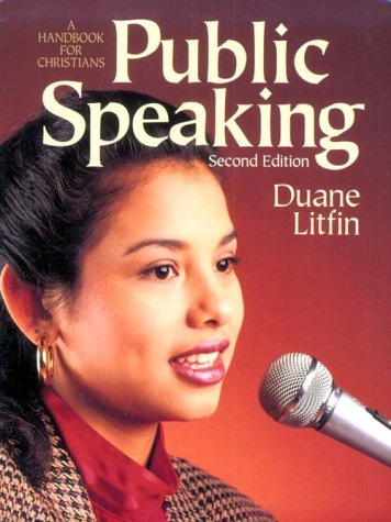 Public Speaking: A Handbook for Christians 9780801056758