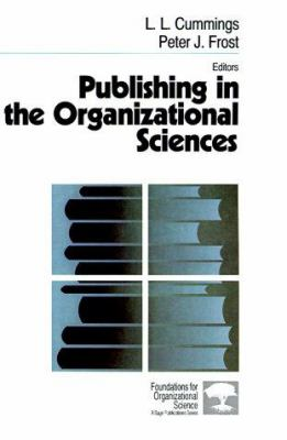 Publishing in the Organizational Sciences 9780803971448
