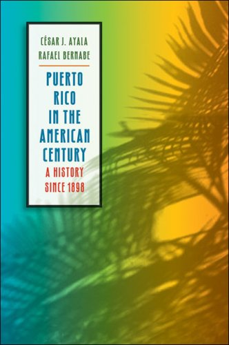 Puerto Rico in the American Century: A History Since 1898 9780807859544