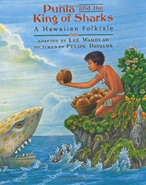 Punia and the King of Sharks: A Hawaiian Folktale 9780803716827