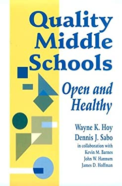Quality Middle Schools: Open and Healthy 9780803964211