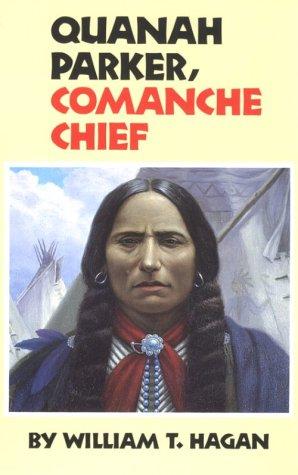Quanah Parker, Comanche Chief 9780806127729