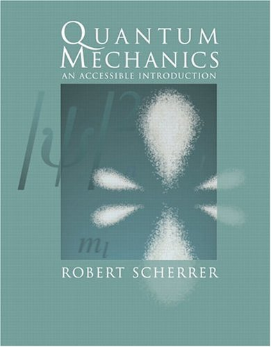 Quantum Mechanics: An Accessible Introduction 9780805387162