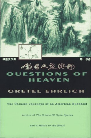 Questions of Heaven: The Chinese Journeys of an American Buddhist 9780807073100