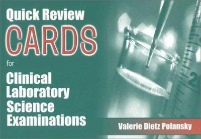 Quick Review Cards for Clinical Laboratory Science Examinations 9780803604599