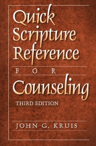 Quick Scripture Reference for Counseling 9780801091025