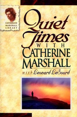 Quiet Times with Catherine Marshall 9780800792480