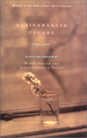 Rabindranath Tagore: Final Poems 9780807614884