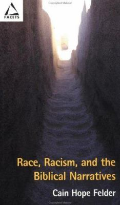 Race, Racism, and the Biblical Narratives 9780800635787