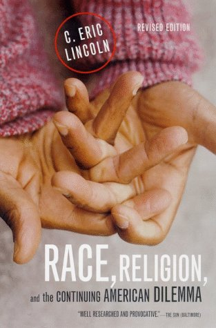 Race, Religion, and the Continuing American Dilemma 9780809016235